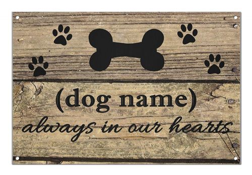 Personalised 'Your Dog Always In Our Hearts' Brushed Aluminium Metal Sign